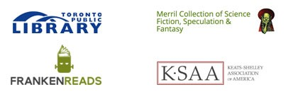The Toronto Reference Library, The Merril Collection of Science Fiction, Speculation and Fantasy, The Keats-Shelley Association of America, Frankenreads