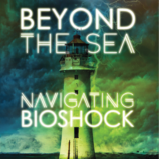 Image depicts the book cover of Beyond the sea Navigating Bioshock