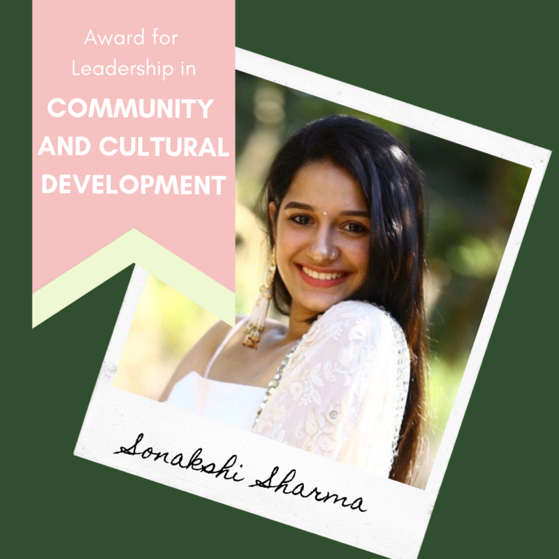 An award graphic for Sonakshi Sharma, recipient of the Student Life Award for Leadership in Community and Cultural Development