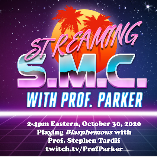 Streaming SMC with Prof. Parker 2-4pm Eastern, October 30, 2020 Playing Blasphemous with Prof. Stephen Tardif twitch.tv/ProfParker