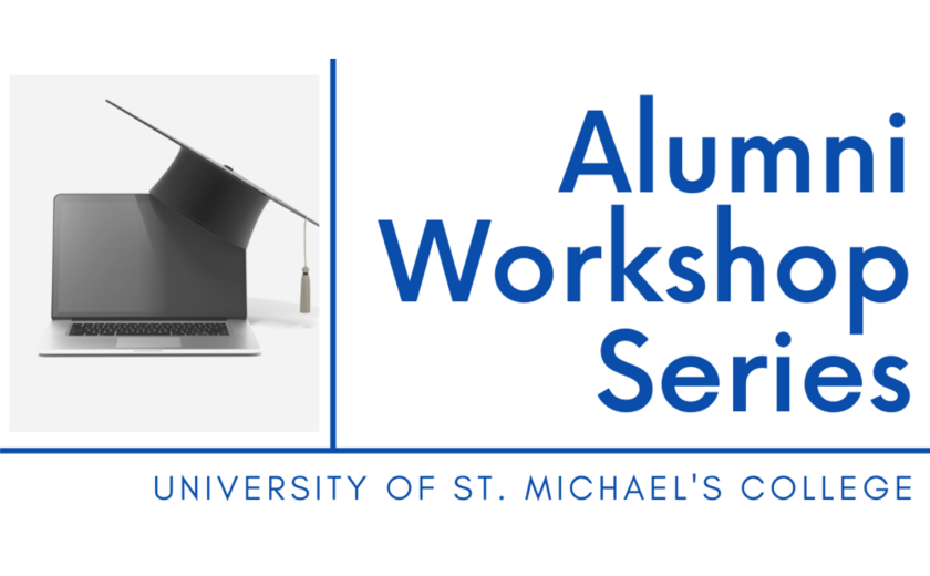 Image of mortarboard on a computer next to text: Alumni Workshop Series - University of St. Michael's College