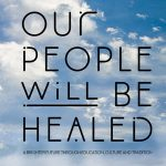 """Film Discussion: """"Our People will be Healed"""""""