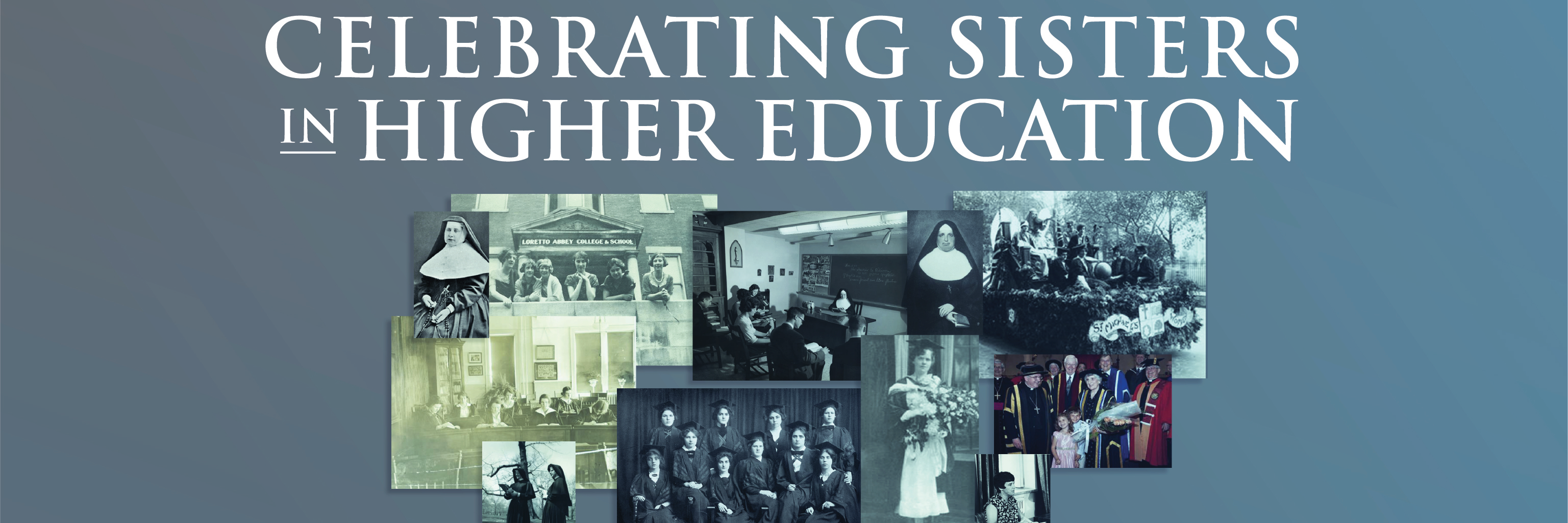 Celebrating Sisters in Higher Education